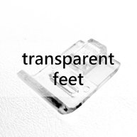 Transparent Feet